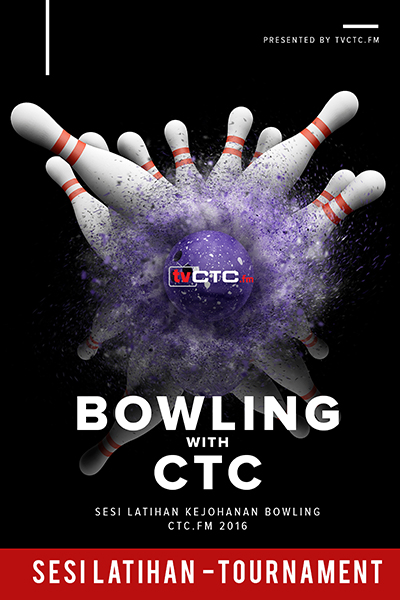 TOURNAMENT CTC : Bowling CTC.FM 2016 (Sesi Latihan)