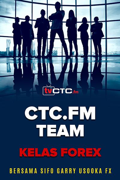 CTC.FM TEAM : Kelas Forex