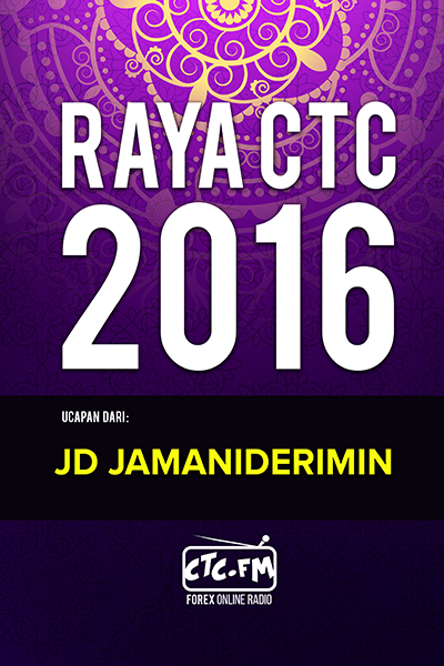 EVENTS CTC : Raya CTC.FM 2016 ( JD Jamaniderimin )