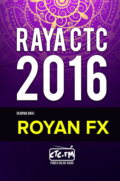 EVENTS CTC : Raya CTC.FM 2016  (Royan FX)