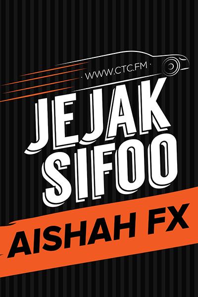 JEJAK SIFOO : Bersama Aishah FX