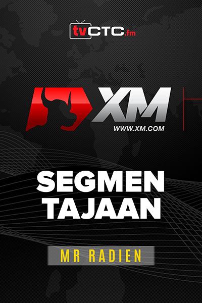 SEGMEN TAJAAN : Tajaan XM (bersama Encik Radien)