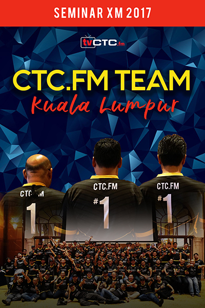 CTCFM TEAM : Seminar XM 2017 ( Kuala Lumpur )