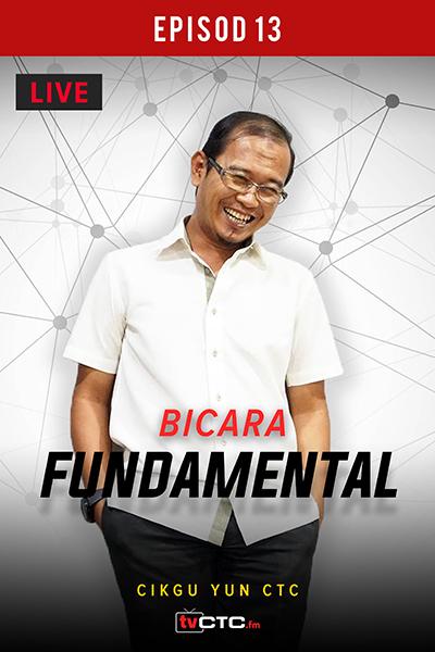BICARA FUNDAMENTAL : Fundamental (Episod 13)