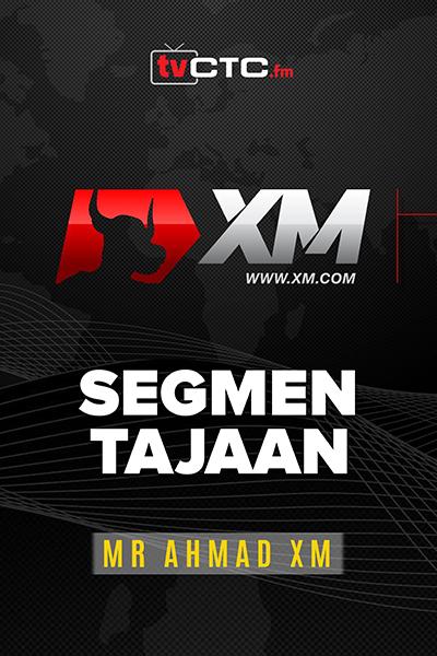 SEGMEN TAJAAN : Tajaan XM  (bersama  Encik Ahmad XM )