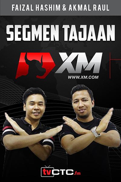 SEGMEN TAJAAN : Tajaan XM  (bersama Faizal Hashim & Akmal Raul )