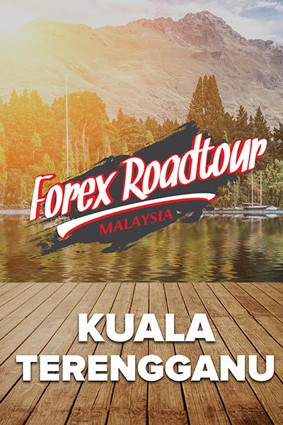 SIRI JELAJAH :  Forex Roadtour Malaysia  -KUALA TERENGGANU-