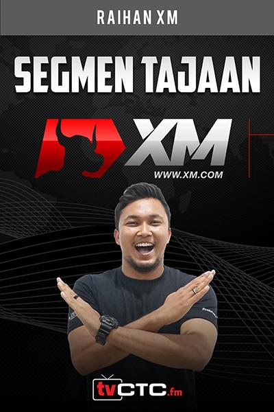 SEGMEN TAJAAN : Tajaan XM  (bersama   Raihan XM )