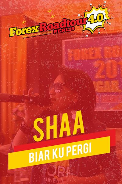 Shaa - Biar Ku Pergi [Forex Roadtour 4.0 Perlis]