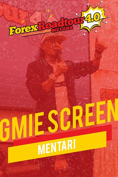 Gmie Screen - Mentari  [Forex Roadtour 4.0 Melaka]
