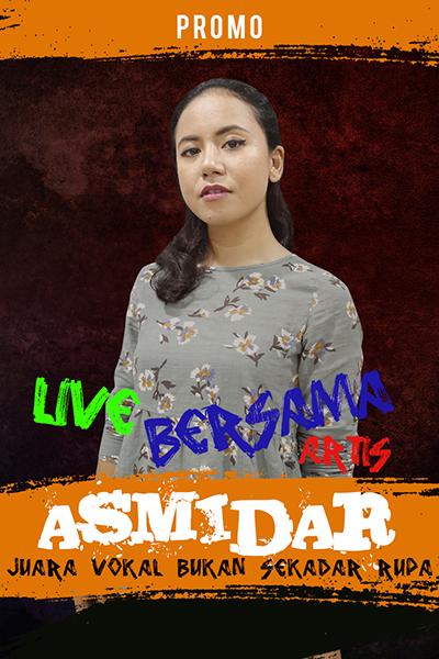PROMO : Live bersama Asmidar