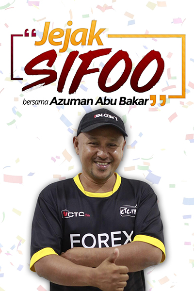 JEJAK SIFOO : Bersama Azuman Abu Bakar