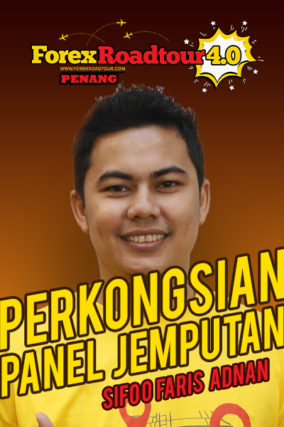 Sifoo Mohd Faris Adnan PENANG [Forex Road Tour 4.0 Penang]