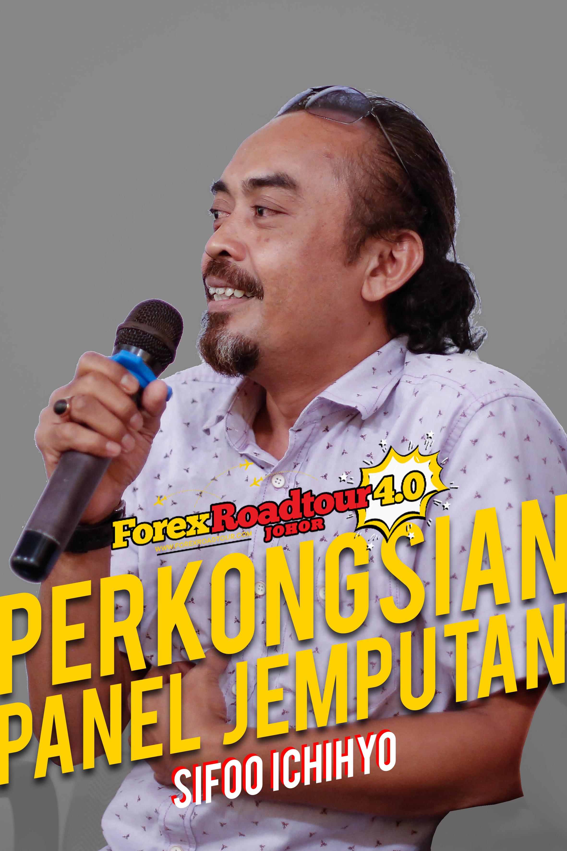 Sifoo Ichihyo [Forex Road Tour 4.0 Johor]