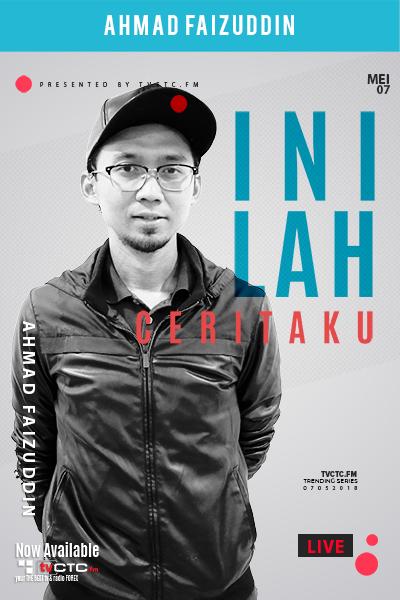 Inilah Ceritaku : Bersama Ahmad Faizuddin