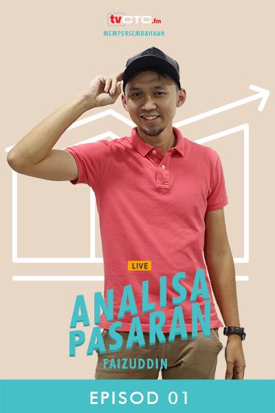 ANALISA PASARAN : Faizuddin (Episod 1)