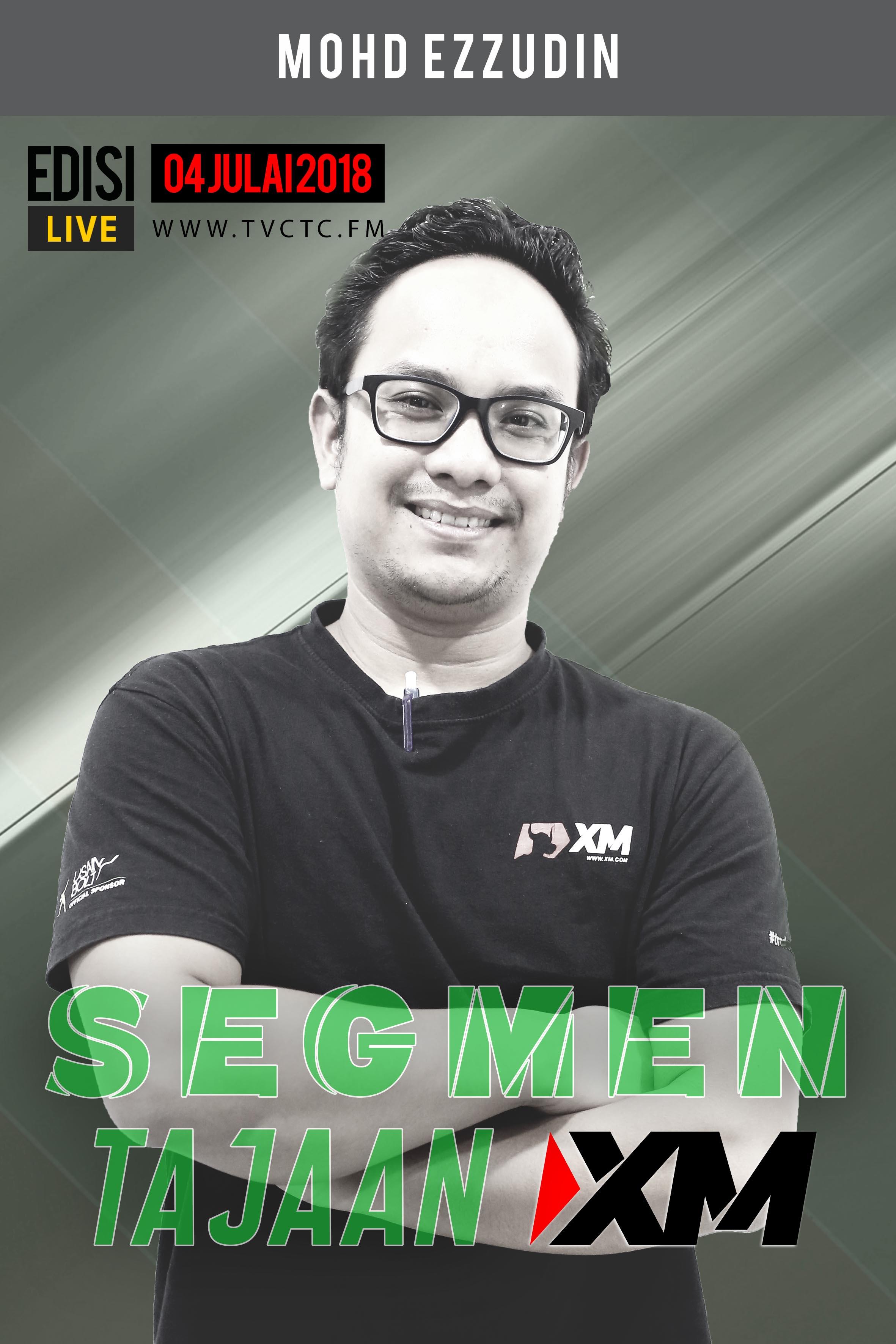 SEGMEN TAJAAN : Tajaan XM (Mohd Ezzudin XM)
