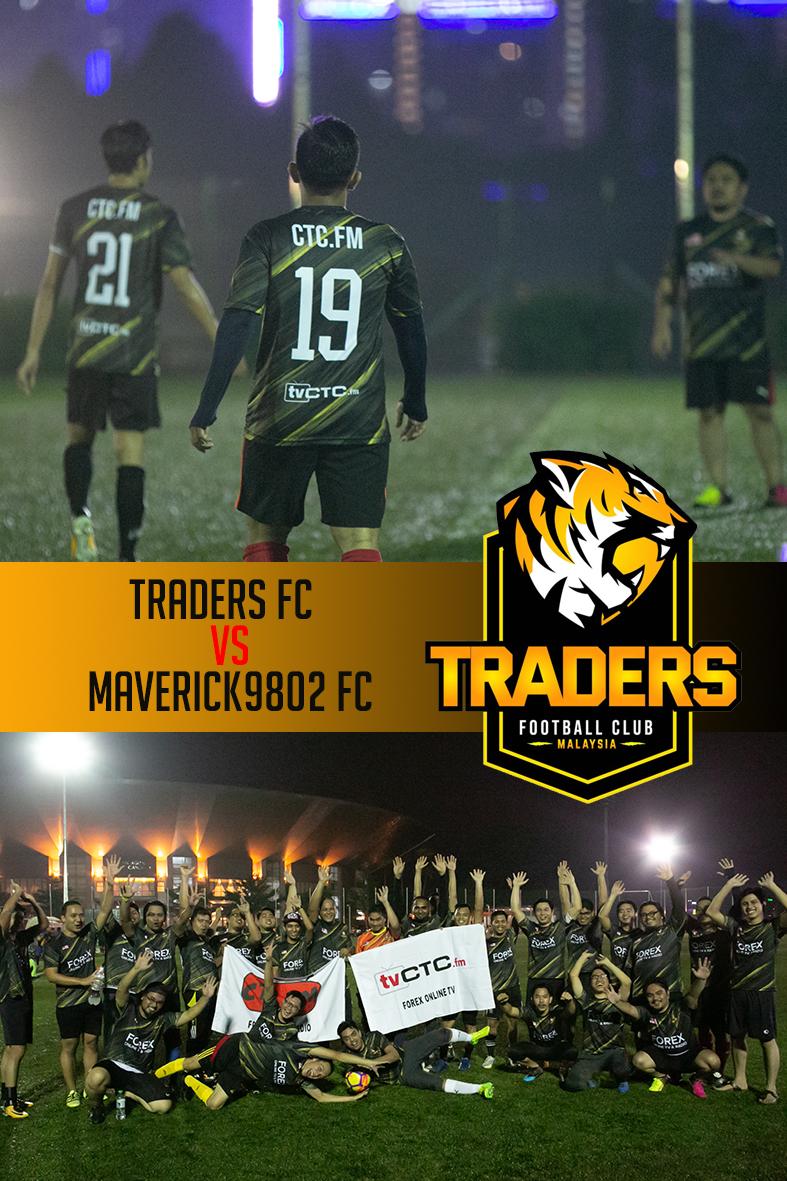 TRADERS FC : Perlawanan persahabatan bersama Maverick9802 FC