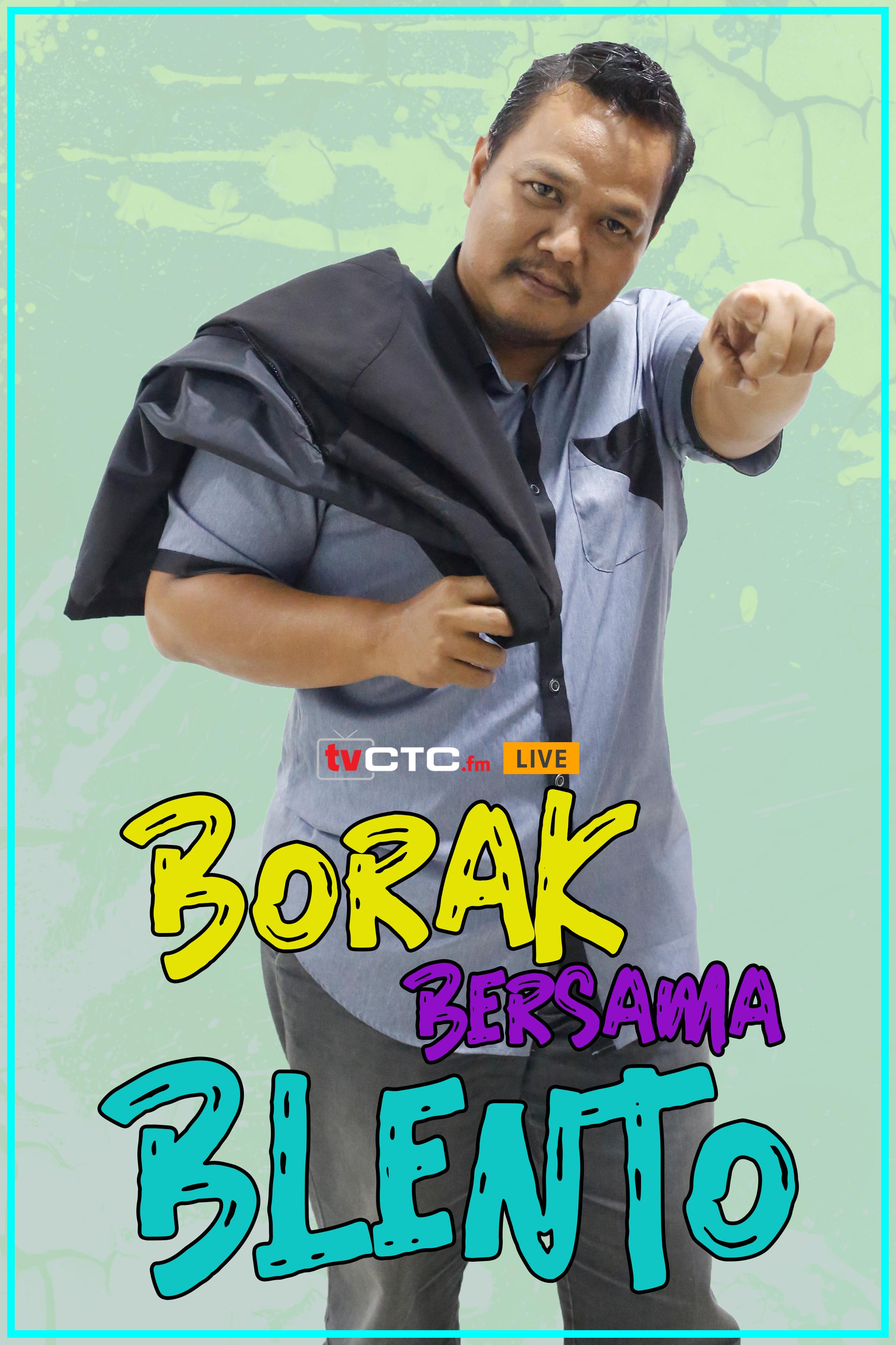 BORAK BERSAMA BLENTO (Episod 1)