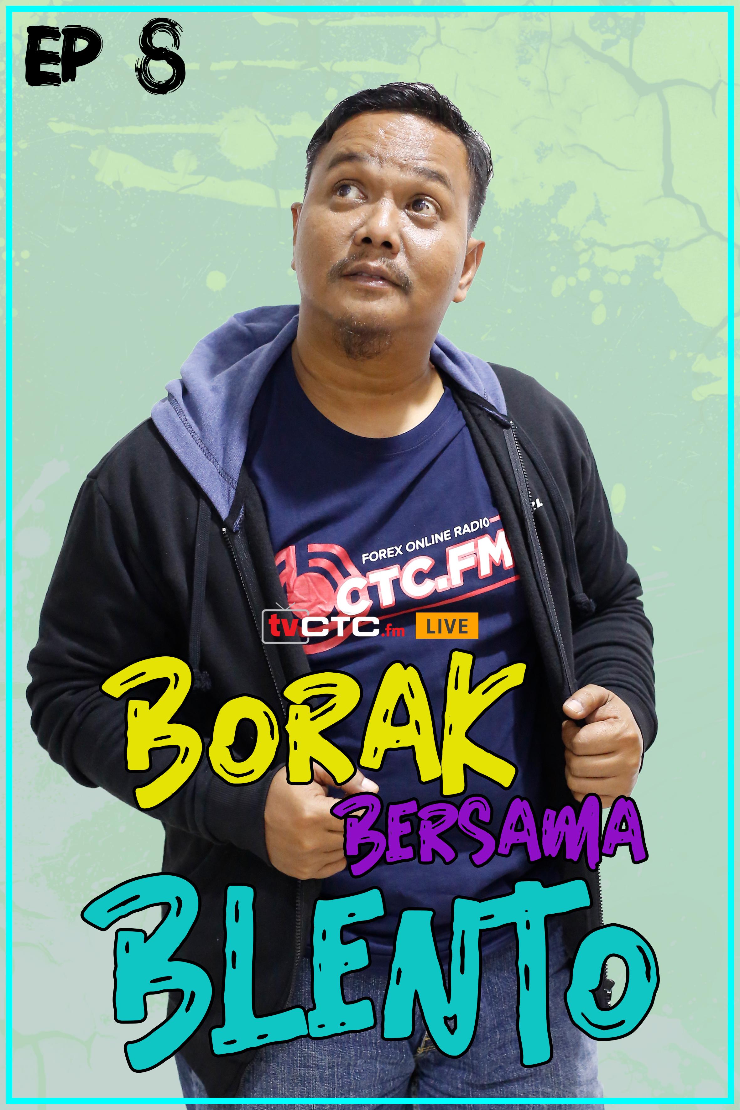 BORAK BERSAMA BLENTO (Episod 8)