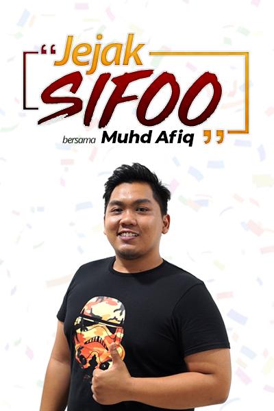 JEJAK SIFOO : Bersama Muhd Afiq