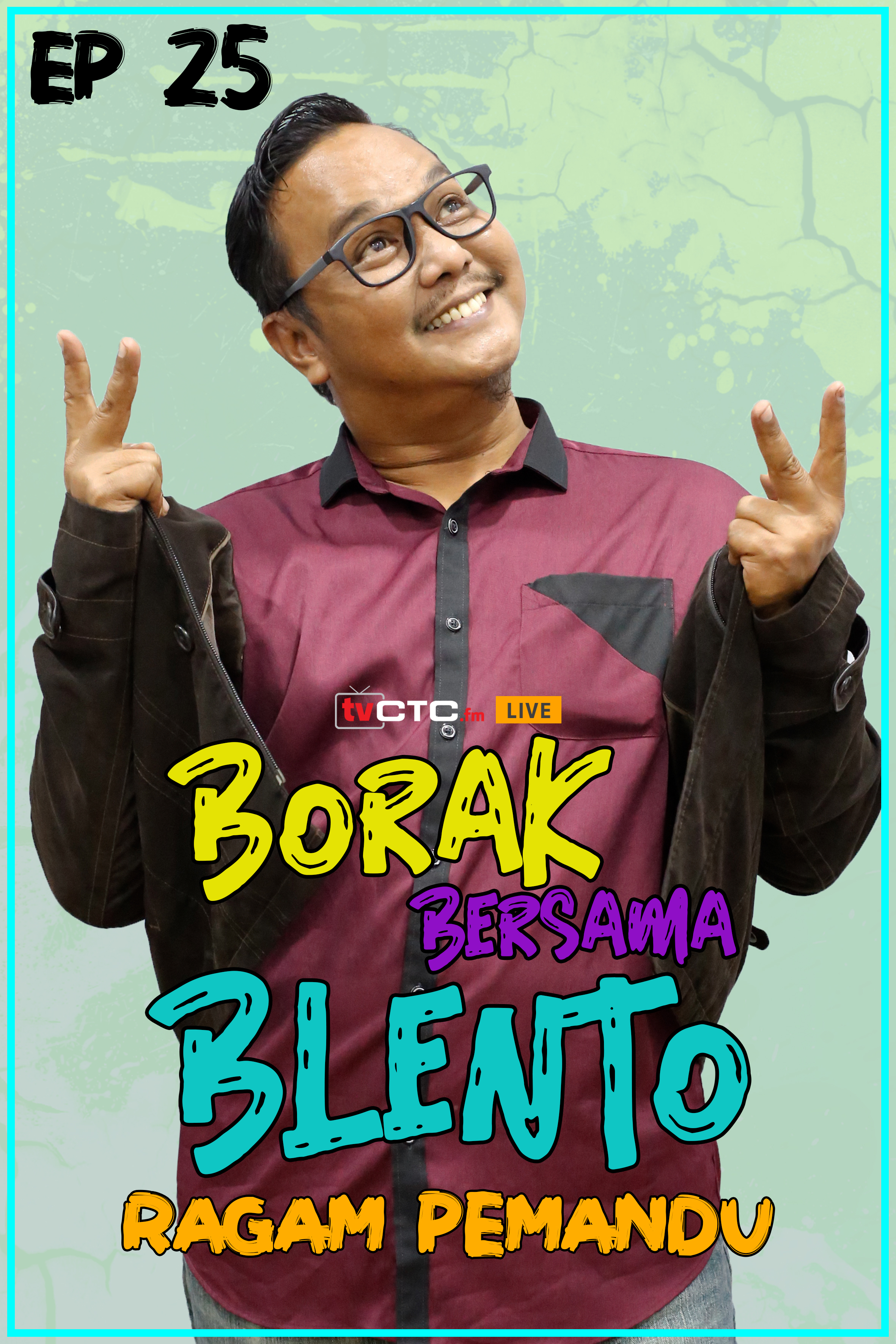 BORAK BERSAMA BLENTO (Episod 25)