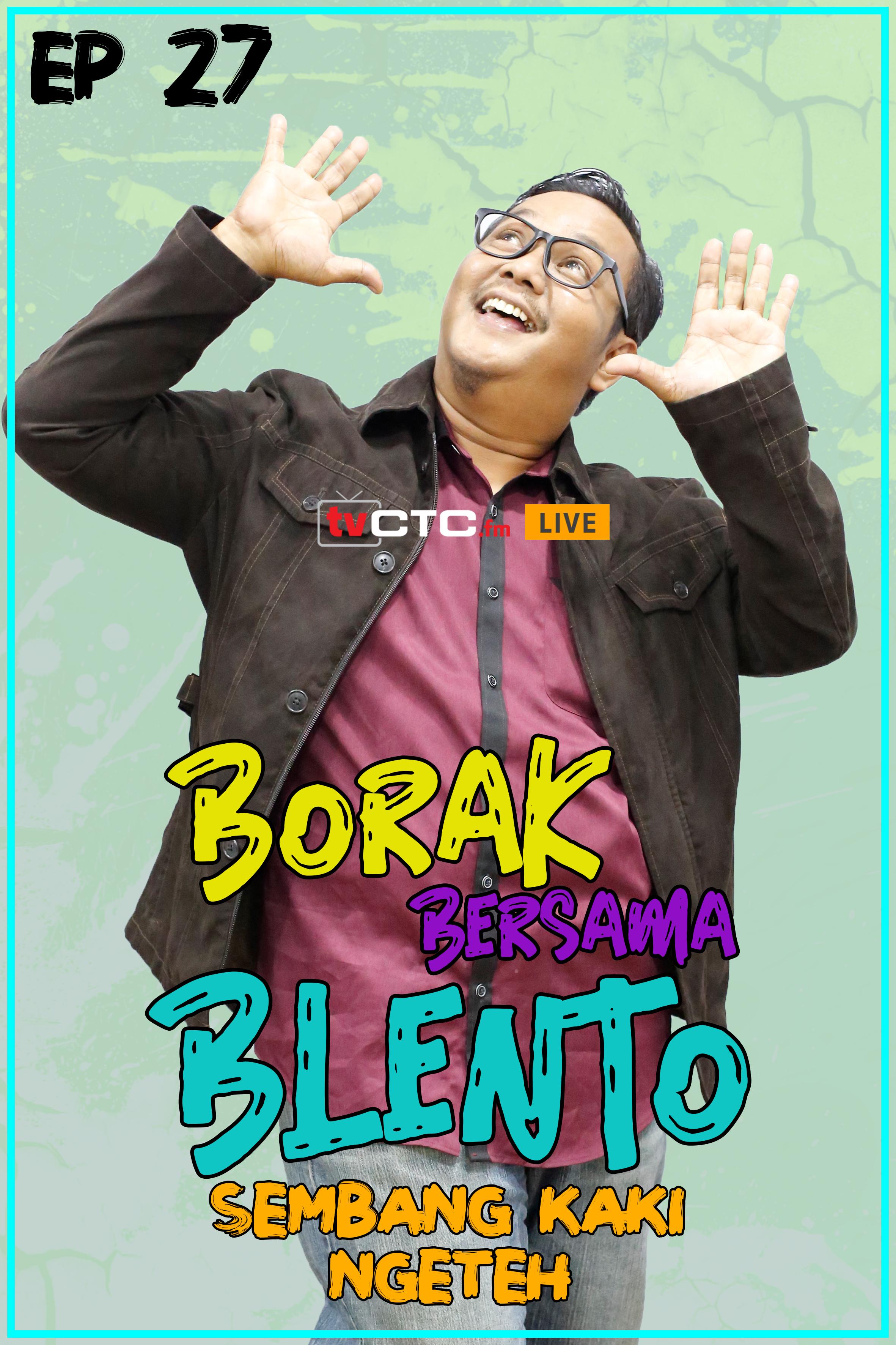 BORAK BERSAMA BLENTO (Episod 27)