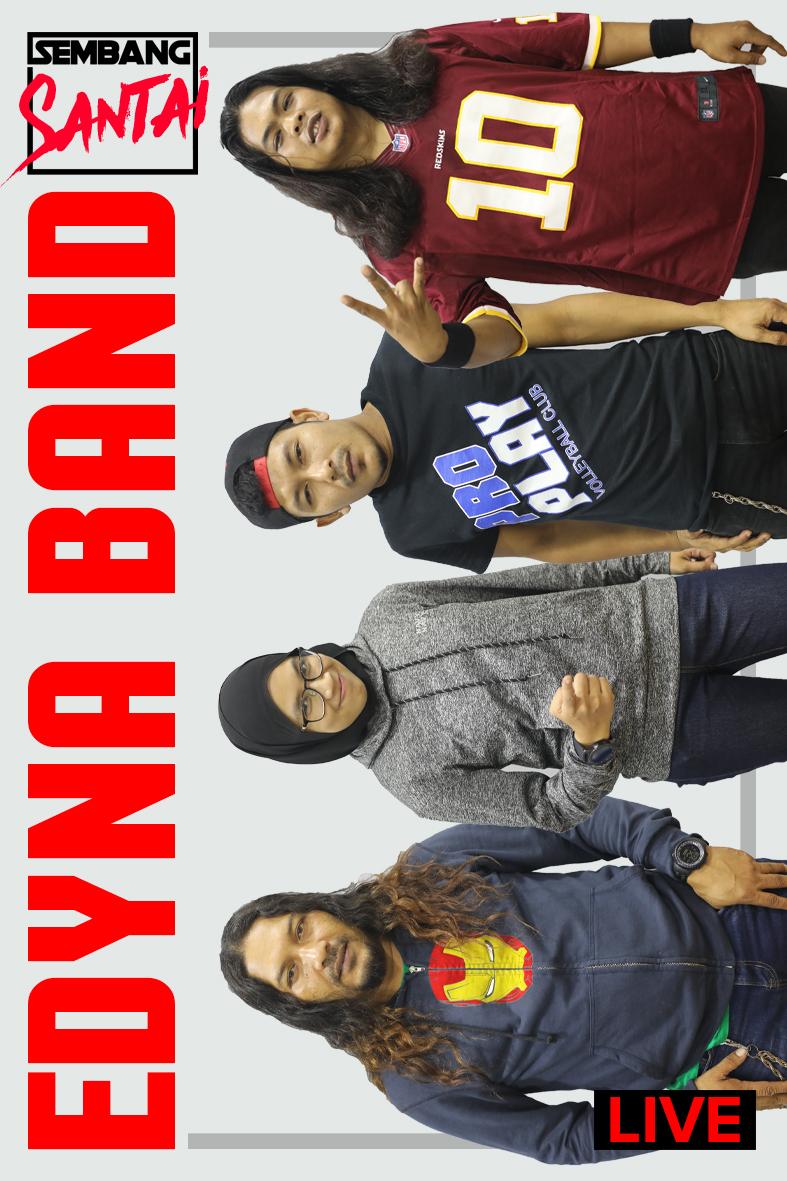 SEMBANG SANTAI : Edyna Band