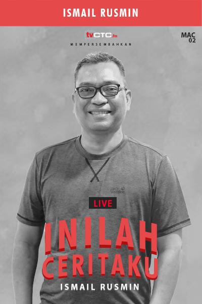 INILAH CERITAKU : Ismail Rusmin