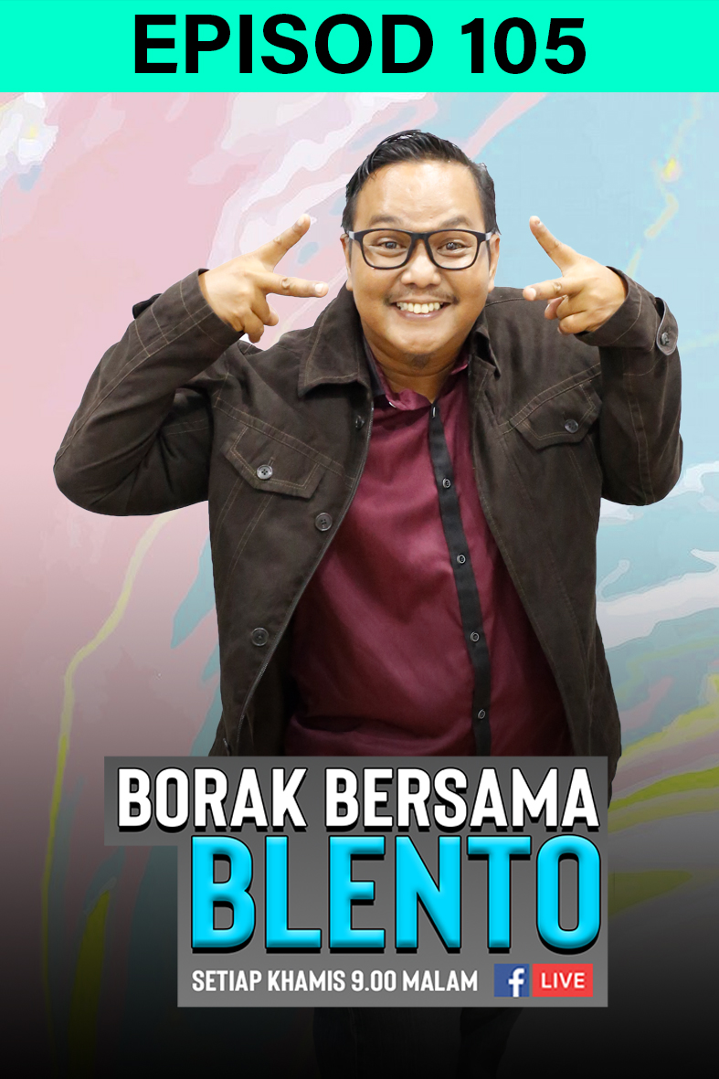 BORAK BERSAMA BLENTO 105