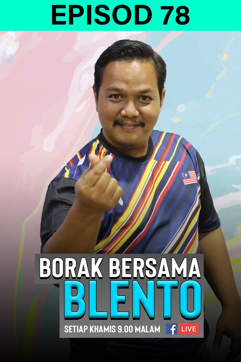 BORAK BERSAMA BLENTO 78