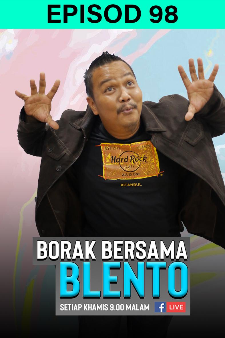 BORAK BERSAMA BLENTO 98