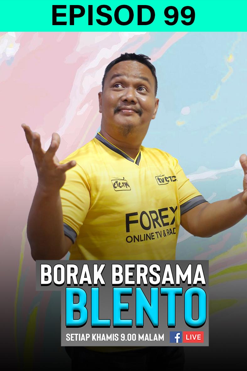 BORAK BERSAMA BLENTO 99