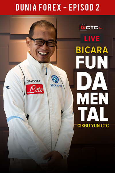 BICARA FUNDAMENTAL : Dunia Forex  (Episod 2)