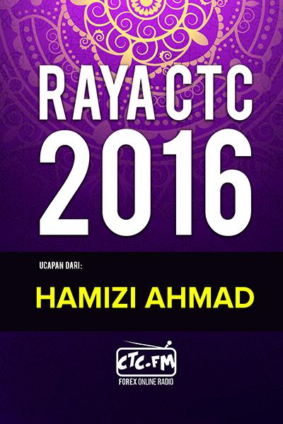 EVENTS CTC : Raya CTC.FM 2016  ( Hamizi Ahmad )