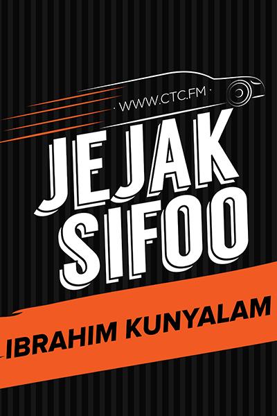 JEJAK SIFOO : Bersama Ibrahim Kunyalam