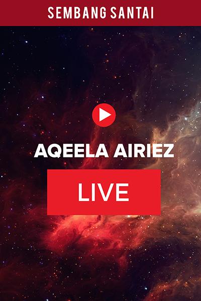 SEMBANG SANTAI : Live Bersama Artis Aqeela Airiez