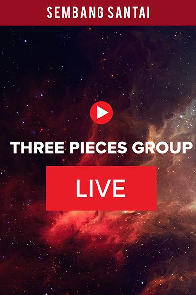 SEMBANG SANTAI  : Live Bersama Artis Three Pieces Group