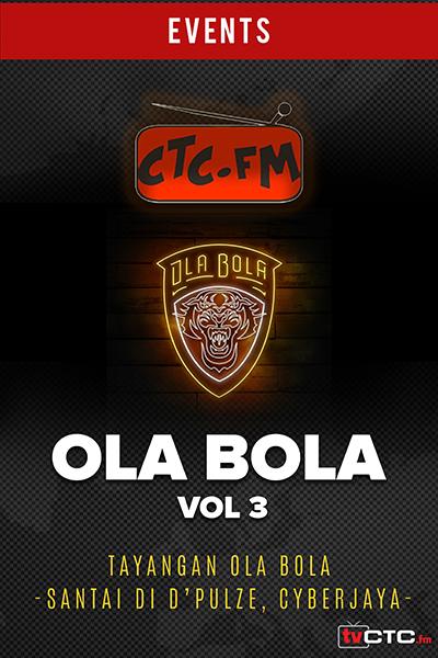 EVENTS CTC : Ola Bola (Vol 3)