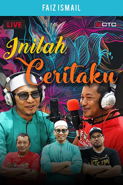 INILAH CERITAKU : Bersama Faiz Ismail