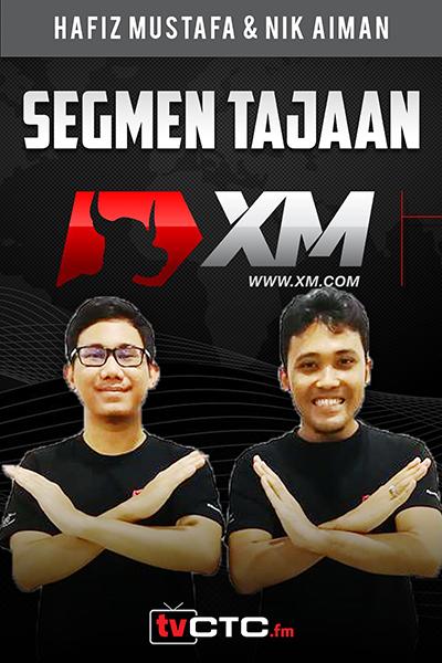 SEGMEN TAJAAN  : Tajaan XM  (bersama  Hafiz Mustafa,  Nik Aiman XM )