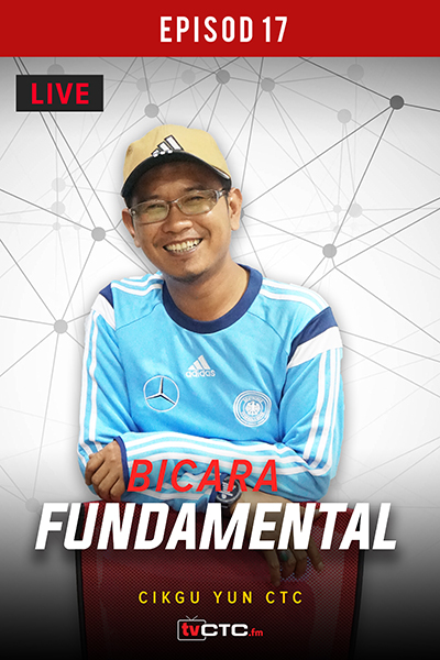BICARA FUNDAMENTAL : Fundamental   (Episod 17)