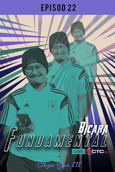 BICARA FUNDAMENTAL :  Fundamental   (Episod 22)