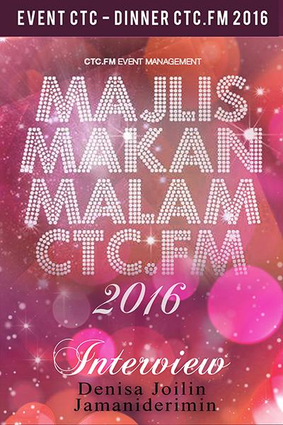 EVENTS CTC : Dinner CTC.FM 2016 (Denisa Joilin & Jamaniderimin)