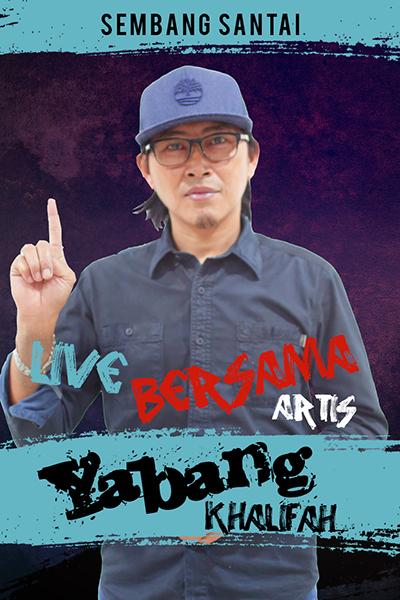 SEMBANG SANTAI  : Live Bersama Yabang Khalifah