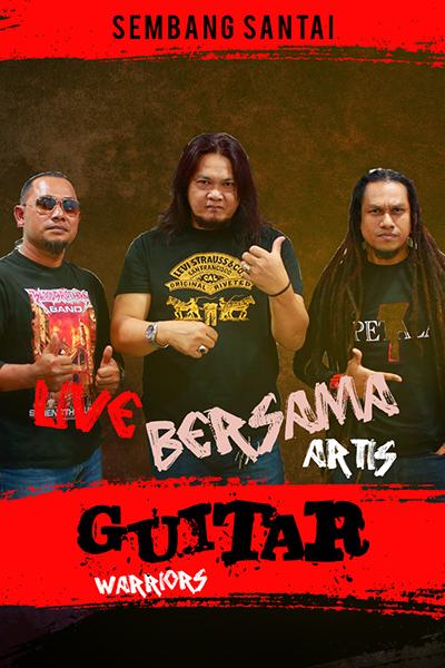 SEMBANG SANTAI  : Live Bersama Guitar Warriors