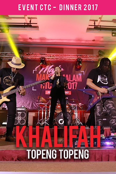 Khalifah - Topeng Topeng [Majlis Makan Malam CTC.fm 2017]