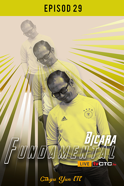 BICARA FUNDAMENTAL : Fundamental (Episod 29)