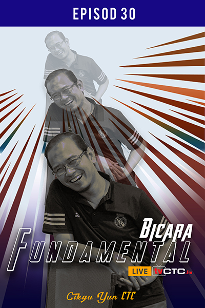 BICARA FUNDAMENTAL : Fundamental (Episod 30)