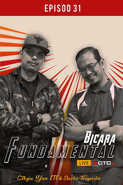 BICARA FUNDAMENTAL : Fundamental (Episod 31)